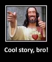 Прикрепленное изображение: cool-story-bro.jpg